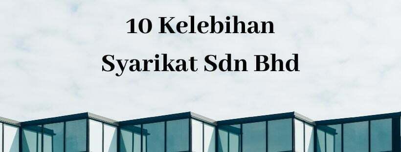 10 kelebihan daftar syarikat