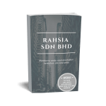E-BOOK RAHSIA SDN BHD: MEMAKSIMAKAN KELEBIHAN SDN BHD